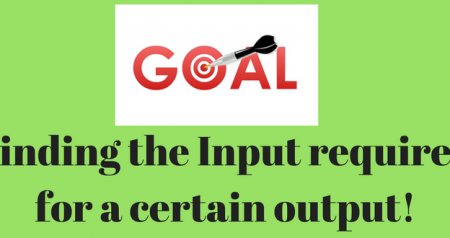 Using Goal Seek to find the input for a required output!