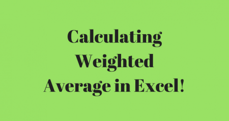 Weighted Average in Excel-How to calculate!